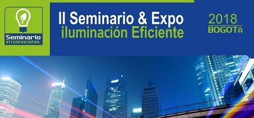 II Seminario y Exposición – Eficiencia Energética en iluminación 2018 en Bogotá