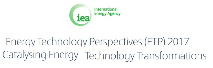 Publicación – Energy Technology Perspectives (ETP) 2017 – Catalysing Energy Technology Transformations